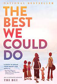 The Best We Could Do: An Illustrated Memoir eBook: Bui, Thi: Amazon.co.uk:  Kindle Store